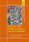 Trauma und interkulturelle Gestalttherapie (Amazon.de)