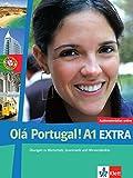 Olá Portugal! A1 Extra: Übungen zu Wortschatz, Grammatik und Hörverständnis. Zusatzübungen (Olá Portugal! / Portugiesisch für Anfänger) - Maria Prata