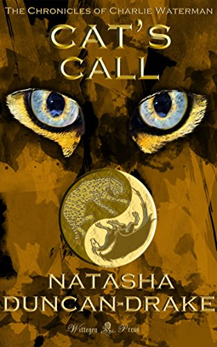 ebook: Cat's Call (The Chronicles of Charlie Waterman Book 1) (B004UC4YLU)
