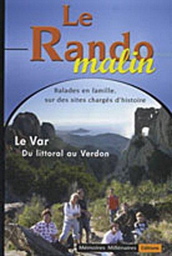 Le Rando Malin Var par Bruno RIBANT, Frédéric BOYER