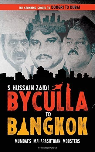 Byculla to Bangkok by Zaidi, Hussain S. (2013) Taschenbuch
