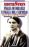 eBook Gratis da Scaricare Figlia di Israele e figlia del Carmelo Pagine di un cammino interiore (PDF,EPUB,MOBI) Online Italiano