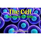 The Cell: Fun Facts For Kids, Picture Books For Kids (English Edition)
