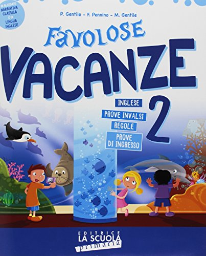 Favolose vacanze. Per la Scuola elementare: Viens Jouer ! Cahier de vacances: 1: 2