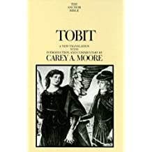 Tobit (Anchor Bible Commentaries) (The Anchor Yale Bible Commentaries)
