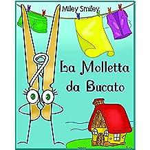 """Libri per Bambini: """"La Molletta da Bucato"""" (Children's book in Italian, storie della buonanotte per bambini)"""