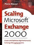 Scaling Microsoft Exchange 2000: Crea...