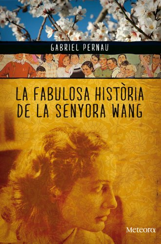 La fabulosa història de la senyora Wang (Papers de Fortuna Book 21) (Catalan Edition)