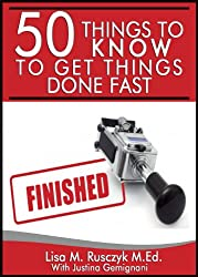 50 Things to Know to Get Things Done Fast: Easy Tips for Success (English Edition)