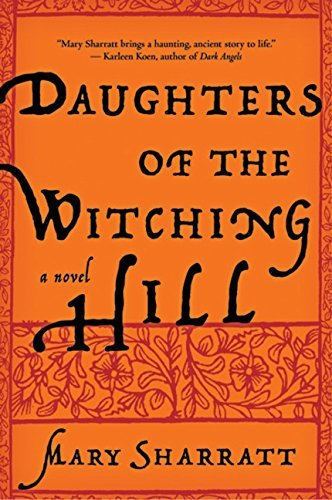 Daughters of the Witching Hill by Mary Sharratt (2012-11-09)