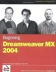 Beginning Dreamweaver MX 2004 (Programmer to Programmer)