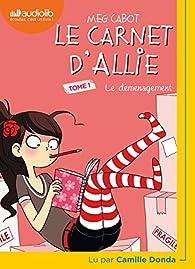Le carnet d'Allie, tome 1 : Le déménagement par Meg Cabot