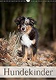 Hundekinder (Wandkalender 2019 DIN A3 hoch): Hundekinder (Monatskalender, 14 Seiten ) (CALVENDO Tiere)