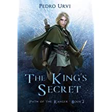 The King's Secret: (Path of the Ranger Book 2) (English Edition)