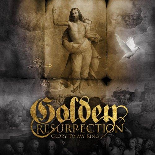 Golden Resurrection: Glory to My King (Audio CD)