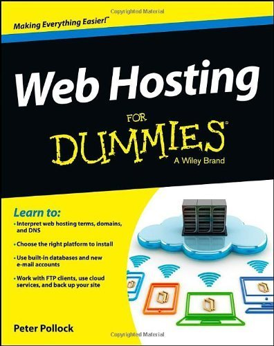 Web Hosting For Dummies by Pollock, Peter (2013) Paperback
