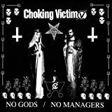 Songtexte von Choking Victim - No Gods / No Managers