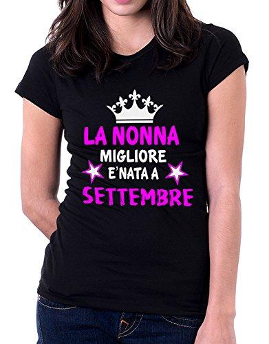 Tshirt compleanno La nonna migliore è nata a Settembre - idea regalo - eventi - Tutte le taglie Nero