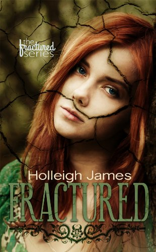 Fractured (The Fractured Series Book 1) (English Edition)