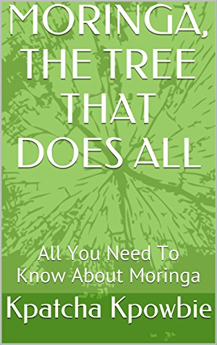 moringa-the-tree-that-does-all-all-you-need-to-know-about-moringa