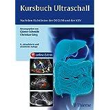 Kursbuch Ultraschall: Nach den Richtlinien der DEGUM und der KBV