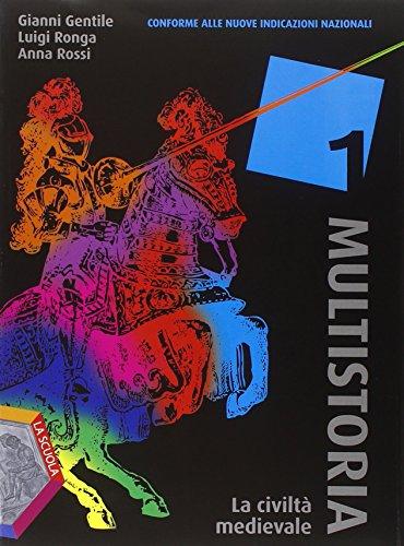 Multistoria. Per la Scuola media. Con DVD. Con e-book. Con espansione online: 1