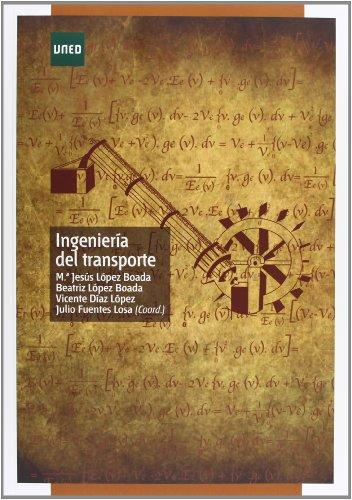 Ingeniería del transporte (GRADO) por Julio FUENTES LOSA