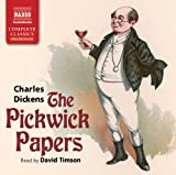 The Pickwick Papers (Naxos Complete Classics)