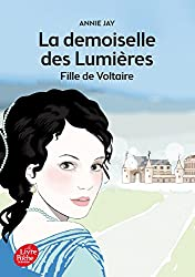 La demoiselle des lumières - Fille de Voltaire