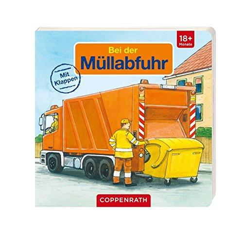 Meine allerliebsten Fahrzeuge - Bei der Müllabfuhr (Bücher für die Kleinsten)