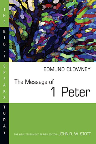 the-message-of-1-peter-bible-speaks-today