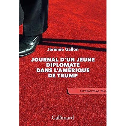 Journal d'un jeune diplomate dans l'Amérique de Trump (HORS SERIE CONN)