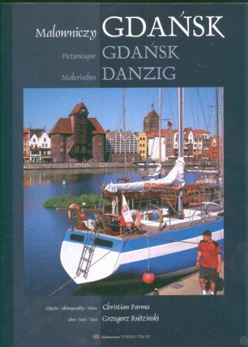 Malowniczy Gdansk Picturesque Gdansk Malerisches Danzig wersja polsko angielsko niemiecka