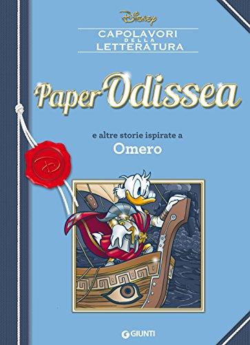 PaperOdissea: e altre storie ispirate a Omero (Letteratura a fumetti Vol. 4)