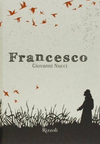Francesco. Ediz. illustrata