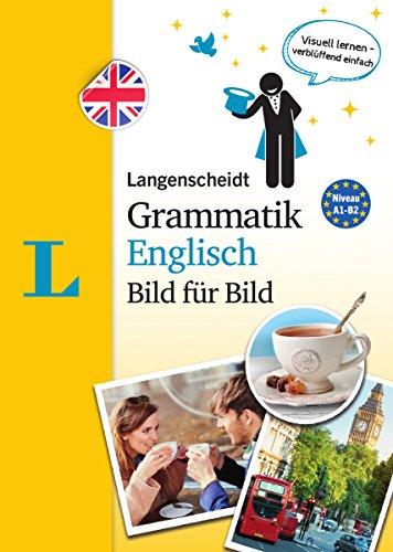 Langenscheidt Grammatik Englisch Bild für Bild - Die visuelle Grammatik für den leichten Einstieg...