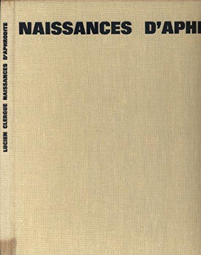 Naissances d'Aphrodite Volume réalisé par Jean-Petit. (Photographie, Erotisme, Poésie) 1963. par CLERGUE Lucien - GARCIA-LORCA Federico - PETIT Jean