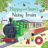 Poppy and Sams Noisy Train Book (Farmyard Tales Poppy and Sam)