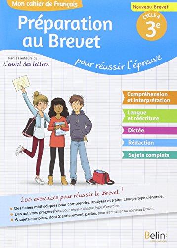 Mon cahier de français 3e : Préparation au brevet pour réussir l'épreuve par Collectif