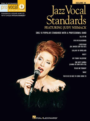 Jazz Vocal Standards Featuring Judy Niemack: Noten, CD für Gesang (Hal-Leonard Pro Vocal Better Than Karaoke!, Band 18)