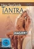 New Sex Guide - Exotische Liebeskunst: Tantra