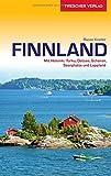 Reiseführer Finnland: Mit Helsinki, Turku, Ostsee, Schären, Seenplatte und Lappland (Trescher-Reihe Reisen)