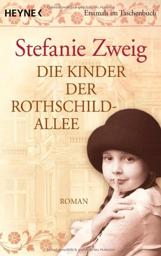 Buchseite und Rezensionen zu 'Die Kinder der Rothschildallee: Roman (Die Rothschildsaga, Band 2)' von Stefanie Zweig