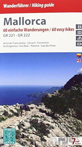 Wanderführer Mallorca: 60 einfache Wanderungen / 60 easy hikes. GR 221 - GR 222