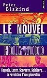 Le Nouvel Hollywood. Coppola, Lucas, Scorsese, Spielberg... la révolution d'une génération - Points - 05/06/2008