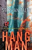 Front cover for the book Hangman by Stephan Talty