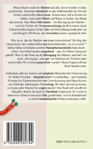 Die Macher der dritten industriellen Revolution: Das Maker Movement - 2