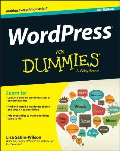WordPress For Dummies (For Dummies (Computer/Tech)) 6th by Sabin-Wilson, Lisa (2014) Paperback