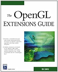 The OpenGL Extensions Guide (Charles River Media Graphics) by Eric Lengyel (2003-07-16)