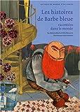 histoires de Barbe bleue racontées dans le monde (Les) | Morel, Fabienne. Auteur